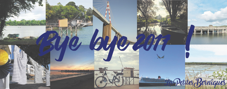 Bye bye 2017 - les petites berniques - collectif blogueurs - saint-nazaire