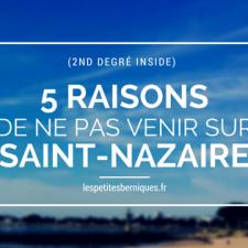 5 raisons de venir sur Saint-Nazaire - les petites berniques